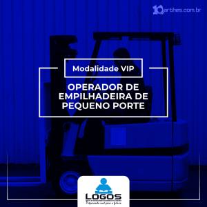 Operador de Empilhadeiras de Pequeno Porte – Modalidade VIP